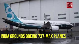 India joins global suspension wave; grounds all 18 Boeing 737 MAX planes