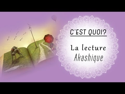 Lecture akashique?