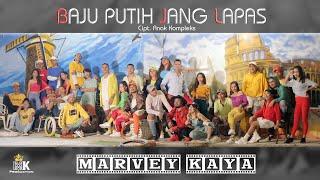Download Marvey Kaya - BAJU PUTIH JANG LAPAS (Official Music Video)