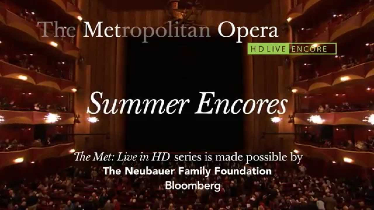 Live in HD 2014 Summer Encores :30 Trailer