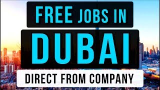 FREE Jobs in Dubai 2020 || Direct From Company || Free Visa Free Ticket || Gulf Job Guide
