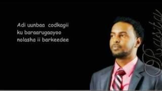 Hees Cusub - Boqoradaan Jeclaa - Ahmed Rasta  2011 New (With Lyrics)