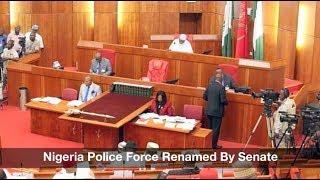 Nigeria Police Force Renamed By Senate: Nigeria News Daily (26/07/2017)
