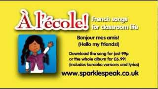 A L'Ecole - French songs for the classroom - (Joyeux anniversaire and Vive le Vent bonus tracks).