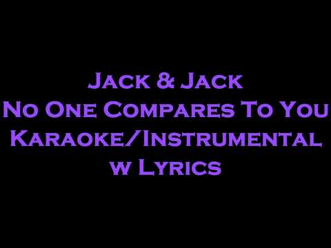 Jack & Jack - No One Compares To You KaraokeInstrumental w