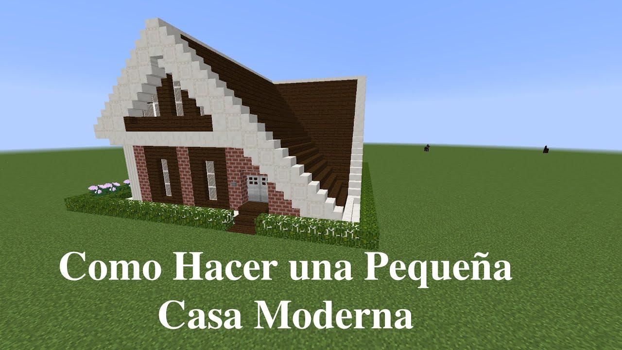 Como hacer una peque a casa moderna en minecraft pt4 for Como acomodar una casa pequena