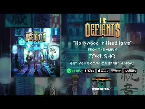 "The Defiants - ""Hollywood In Headlights"" #RockAintDead"