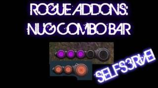 WoW Cataclysm: Useful Rogue addons- NugComboBar w/ Selfs3rve