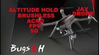 MJX Bugs 3H ? ACRO ? Brushless 5G Fpv