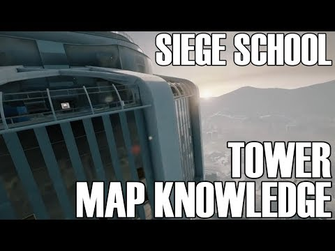 Tower Map Knowledge - Siege School (Rainbow Six Siege White Noise)