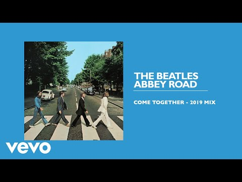 The Beatles - Come Together (2019 Mix / Audio)