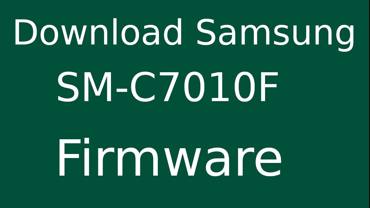 How To Download Samsung Galaxy C7 Pro SM-C7010F Stock