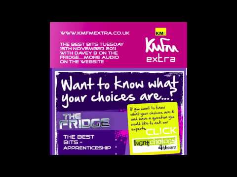 kmfm Extra - Apprenticeships on The Fridge - The Best Bits