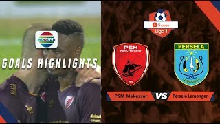 PSM Makassar (2) vs (1) Persela Lamongan - Goals Highlights | Shopee Liga 1