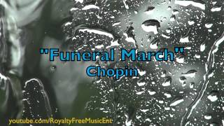 """Funeral March"" by Chopin (Royalty-Free Music)"