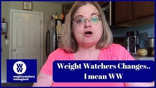 My thoughts on the Weight Watchers Changes - September 2018