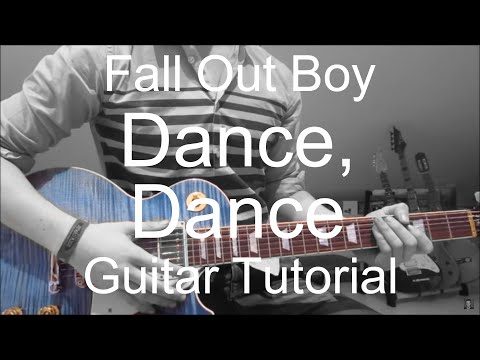 Fallout boy: Dance, dance (GUITAR TUTORIAL/LESSON#113)