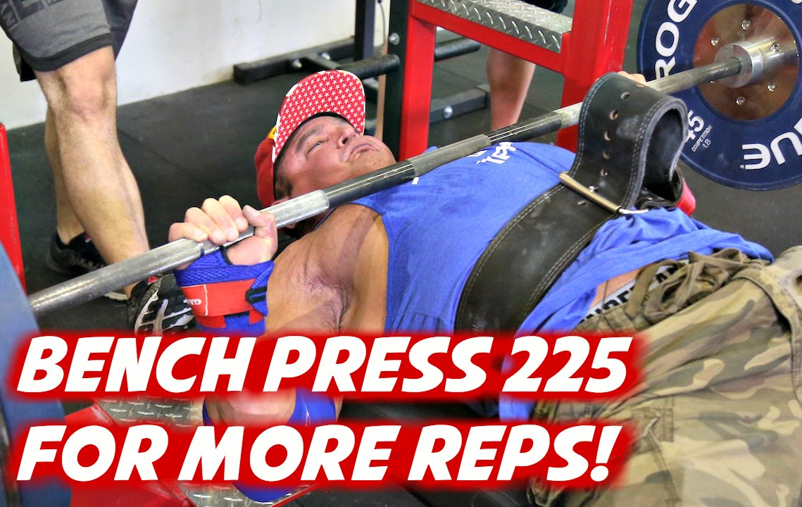 How To Bench 225 Part - 15: Power Project: How To Bench 225 For More Reps