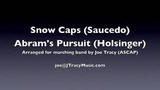 Snow Caps & Abrams Pursuit arranged for marching band