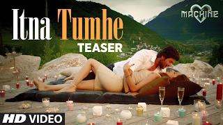 Itna Tumhe (Song Teaser)   Yaseer Desai & Shashaa Tirupati   Abbas-Mustan   T-Series