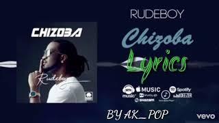 Rudeboy - Chizoba (Lyrics)