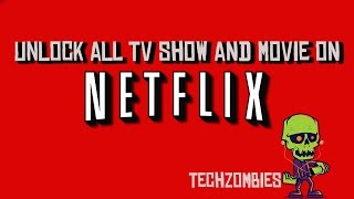 Baixar Unlock all TV show and movies on Netflix
