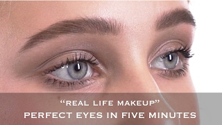 Real Life Makeup | The Perfect 5 Minute Eyes