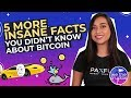 5 INSANE Facts You Didn't Know About Bitcoin
