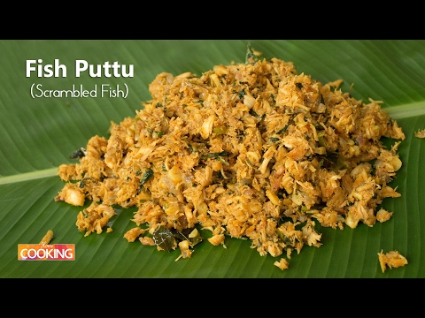 Fish Puttu | Fish Bhurji | Scrambled Fish | Home Cooking