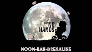 Mr No Hands - Moombahdrenaline - FREE DOWNLOAD