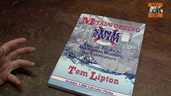 The BEST Book on Machining & Metal Fabrication:  Metalworking Sink or Swim by Tom Lipton