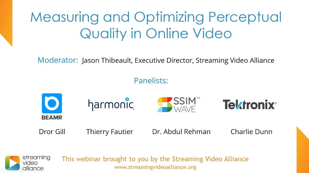 Measuring Perceptual Quality | Streaming Video Alliance