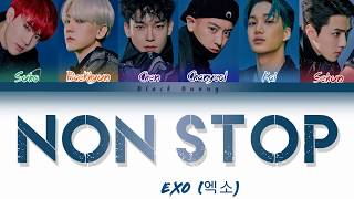 EXO (엑소) - Non Stop (Color Coded Lyrics Han/Rom/Eng/가사)