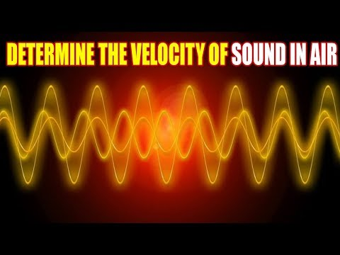 AState Board | 10th Class Physics | Physics - Determine The Velocity of Sound in Air |