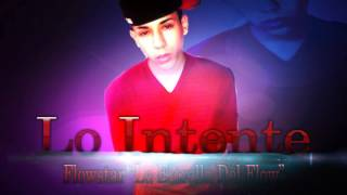 Jaen Flow - Lo Intente (Prod.By RapidRecords) (El Sentimental)