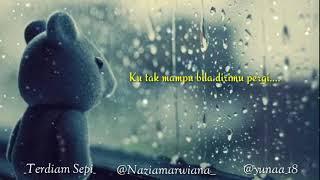 Terdiam Sepi (Andaikan Waktu Bisa Ku Putar kembali)  Nazia Marwiana