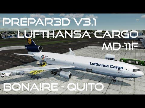 [Prepar3D v3.1/IVAO] Lufthansa Cargo MD-11F | Bonaire (TNCB) - Old Quito (SEQU) | GEC9PY