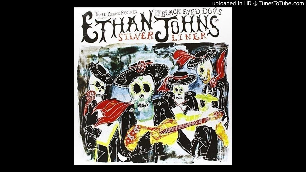 Ethan Johns & The Black Eyed Dogs - Juanita