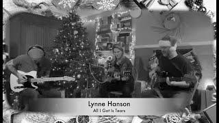 Lynne Hanson   All I Got Is Tears