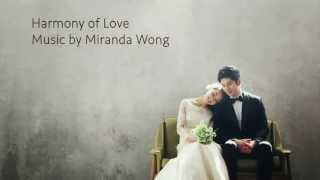 Video Harmony of Love - Romantic Wedding Music by Miranda Wong (Orchestral Version) download MP3, 3GP, MP4, WEBM, AVI, FLV November 2017
