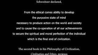 Schweitzer's Reverence for Life by Sanderson Beck