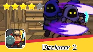 Blackmoor 2 GAX 18 Walkthrough Co Op Multiplayer Hack & Slash Recommend index four stars