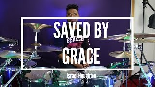 Saved By Grace - Israel Houghton (Drum Cover) | Sergio Brand