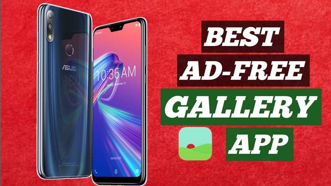 Asus Zenfone Max Pro M2 Best gallery App | Ad-free gallery| Asus Zenfone  Max Pro M2 Tips & tricks