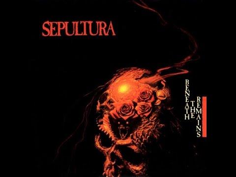 Sepultura - Beneath the Remains (Full Album)