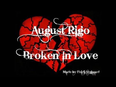 August Rigo - Broken In Love (Lyrics)