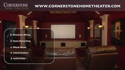 Cornerstone Home Theater - Dallas, TX - Audio, Video, Security Installation