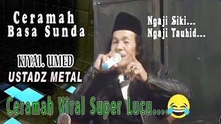 Ceramah Bahasa Sunda Aki Metal Ajengan Viral  ceramah super lucu tp penuh makna_harisstudio