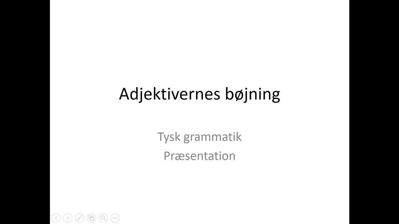 Adjektivernes bøjning på tysk