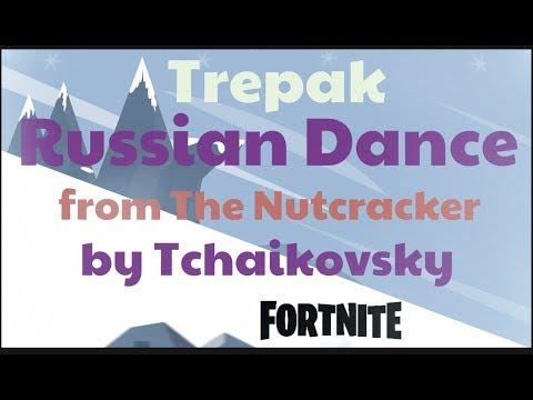 Fortnite Nutcracker Russian Dance Trepak Fun Youtube